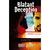 Blatant Deception by Mary Jo Fay